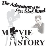 Speckled Band, Adventures of the - Movie vs Story Comparison