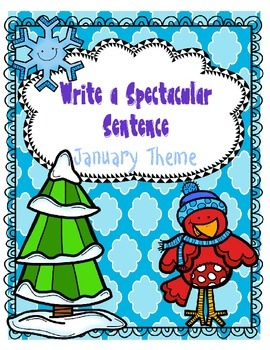 Spectacular Sentences for January for Common Core Writing