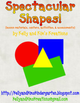 Spectacular Shapes! {lesson materials, centers, activities, & assessments}