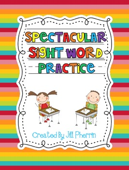 Spectacular Sight Word Practice