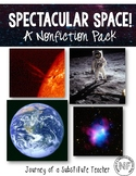 Spectacular Space! A Nonfiction Pack