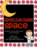 Spectacular Space Unit (k-2)