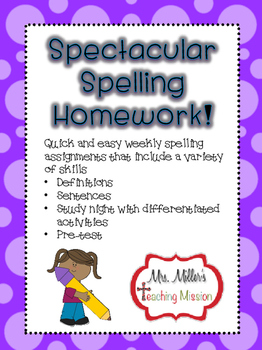 Spectacular Spelling Homework! Weekly Spelling Assignments Made Easy!