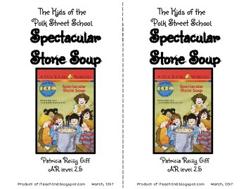 Spectacular Stone Soup by Patricia Reilly Giff