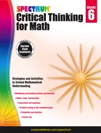 Spectrum Critical Thinking for Math, Grade 6