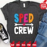 Sped Crew Svg, Special Ed Svg, Special Education Teacher S
