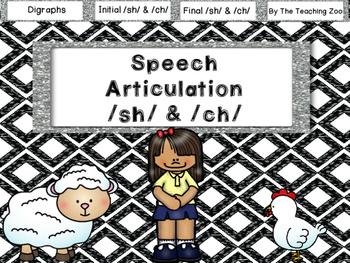 Speech Articulation Digraphs /sh/ and /ch/