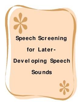 Speech Articulation Screener for Later Sounds