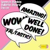 Speech Bubble Bulletin Board Decor