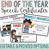 End of the Year Awards- Speech Therapy Certificates- Editable & Printed