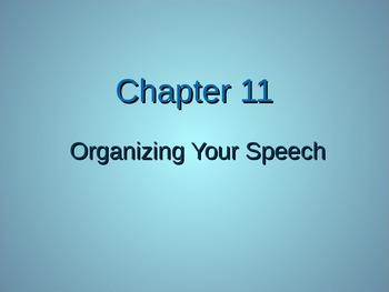 (Speech) Ch. 11 Organizing Your Speech