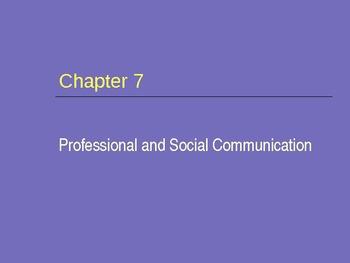 (Speech) Ch. 7 Professional & Social Comm.