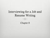 (Speech) Ch. 8 Interviewing & Resume Writing