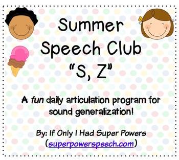 """Speech Club """"S, Z"""" (Summer)"""