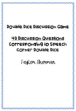 Speech Corner Double Dice Articulation Carry-Over Discussion Game
