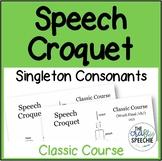 Speech Croquet for Singleton Speech Sounds: Classic Course