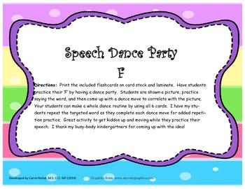 Speech Dance Party:  F
