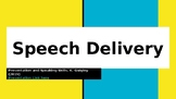 Speech Delivery Unit: Slideshow and Activities