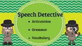 Speech Detective: Articulation, Grammar, Vocabulary