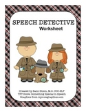 Speech Detective Worksheet