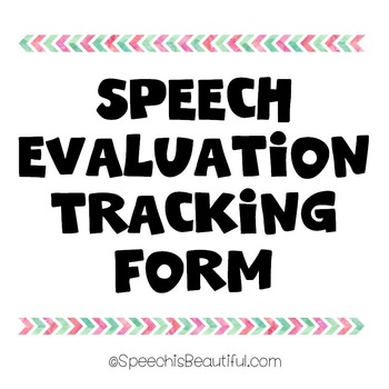 Speech Evaluation Tracking Form {FREEBIE}