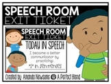Speech Exit Ticket