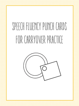 Speech Fluency (Stuttering) Punch Cards for Carryover