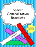Speech Generalization Bracelets