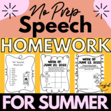 Speech Homework AND Word Lists for the Entire Summer 2018