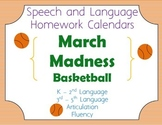 Speech Homework Calendar - March Madness
