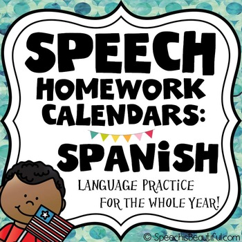 Speech Homework Calendars In Spanish  Language For The Year  Tpt