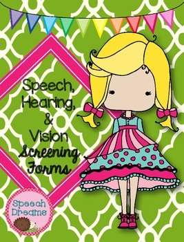 Speech, Hearing and Vision Screening Forms Checklists {SLP School Nurse} FREE