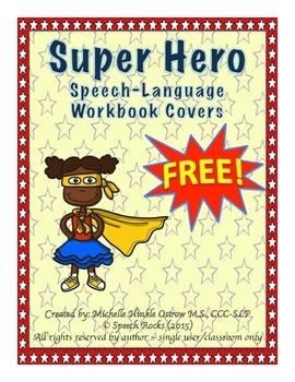 Speech-Langauge Workbook Covers ~ Super Heroes {FREEBIE}