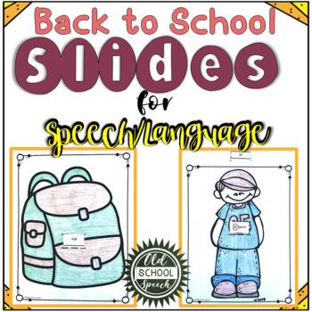 Speech/Language Back to School Slides