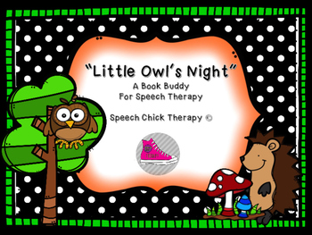 "Speech & Language Book Buddy for ""Little Owl's Night"""