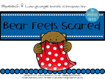 Speech & Language Book Companion: Bear Feels Scared
