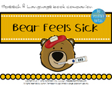 Speech & Language Book Companion: Bear Feels Sick
