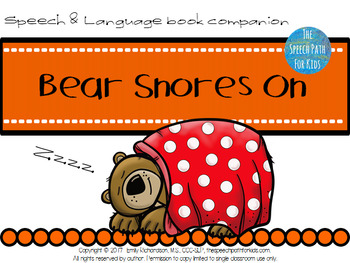 Speech & Language Book Companion: Bear Snores On