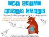 Speech & Language Book Companion: The Great Paper Caper
