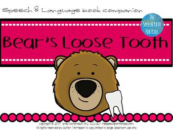 Speech & Language Book Companion: Bear's Loose Tooth