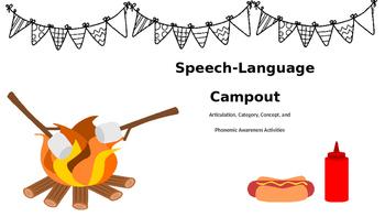 Speech-Language Camp Out: No Prep Artic, Language, & Phono Awareness Activities
