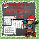 "Speech & Language Companion for ""My Teacher is an Elf"""