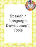 Speech/Language Development Tools & Activities