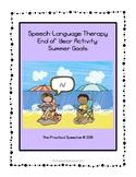 Speech-Language End of Year Activity - Summer Goals