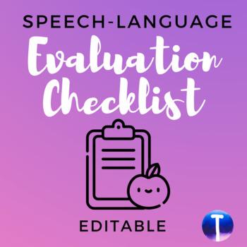 Speech-Language Evaluation Checklist (Editable)