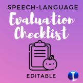Speech-Language Evaluation Checklist (Editable)