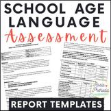 School Age Language Standardized Evaluation Report Templates