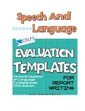 Speech Language Evaluation Templates- CELF 5