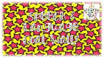 Speech & Language Goal Wall