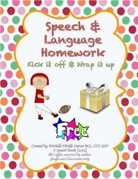 Speech Language Homework ~ Kick it off & Wrap it up {FREEBIE}